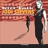 Girl Talk Jodi Stevens