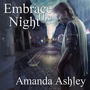 Embrace the Night | [Amanda Ashley]