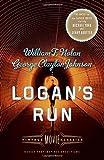 img - for Logan's Run: Vintage Movie Classics (A Vintage Movie Classic) book / textbook / text book