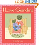 I Love Grandma: Super Sturdy Picture...