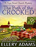 The Path of the Crooked (Hope Street Church Mysteries)