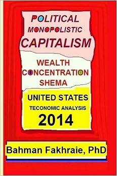 Political Monopolistic Capitalism, Wealth Concentration