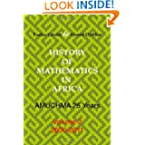 History Of Mathematics In Africa: Amuchma 25 Years. Volume 2