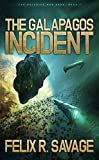 The Galapagos Incident: A Science Fiction Thriller (The Solarian War Saga Book 1)