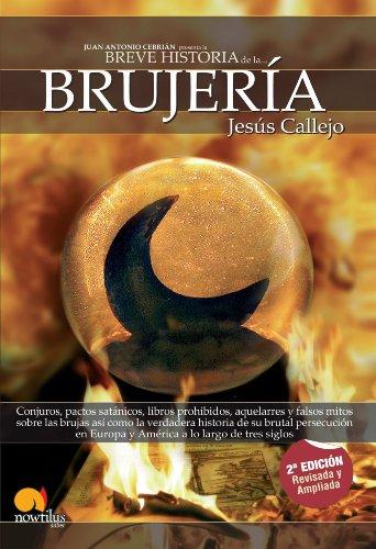Breve Historia de la Brujeria (Spanish Edition)
