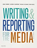 img - for Writing and Reporting for the Media + A Style Guide for News Writers & Editors book / textbook / text book