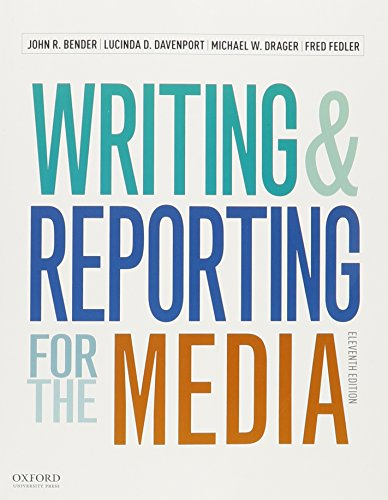 News Writing and Reporting for Today's Media