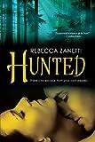 Hunted (Dark Protectors Book 3)