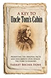 Image of A Key to Uncle Tom's Cabin: Presenting the Original Facts and Documents Upon Which the Story Is Founded