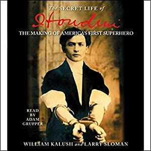 The Secret Life of Houdini Audiobook