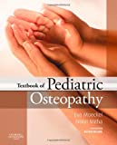 Eva Rhea Moeckel DO MRO MSCC Textbook of Pediatric Osteopathy, 1e