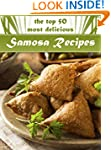 Samosas: The Top 50 Most Delicious Sa...