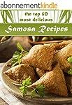 Samosas: The Top 50 Most Delicious Sa...