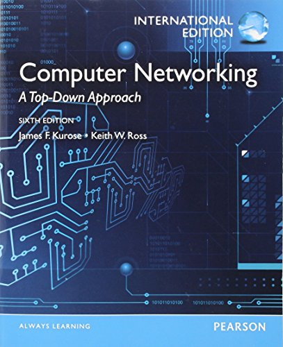 Computer Networking: A Top-Down Approach: International Edition