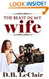 The Beast in My Wife