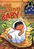 The Christmas Baby - Arch Books