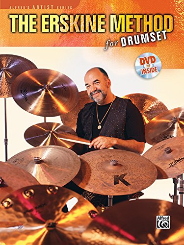 The Erskine Method for Drumset: Book & DVD (Alfred's Artist Series)
