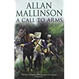 A Call To Arms: (Matthew Hervey  Book 4)by Allan Mallinson