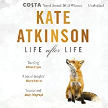 Life After Life (       UNABRIDGED) by Kate Atkinson Narrated by Fenella Woolgar