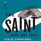 The Saint and Mr Teal: The Saint, Book 10 | Leslie Charteris
