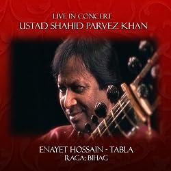 Live In Concert- Ustad Shahid Parvez Khan - Sitar