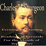 Evening by Evening: Readings for the Month of September (Readings at Eventide): Readings at Eventide | Charles Hayden Spurgeon