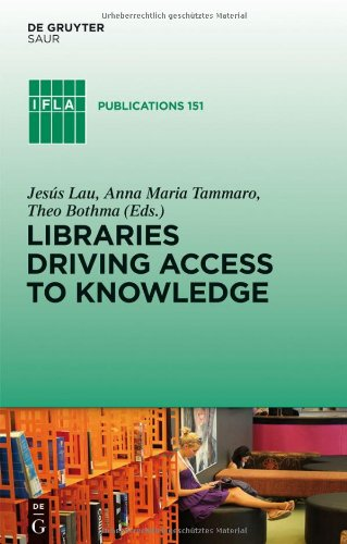 Libraries Driving Access to Knowledge (Ifla Publications)