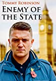 Tommy Robinson Enemy of the State