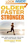 Older, Faster, Stronger: What Women R...