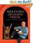 Rick Stein's Far Eastern Odyssey: 150...