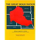 "The Great Sioux nation: Sitting in judgement on America : based on and containing testimony heard at the ""Sioux..."