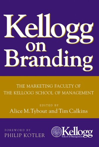 kellogg-on-branding-the-marketing-faculty-of-the-kellogg-school-of-management