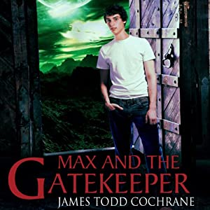 Max and the Gatekeeper Audiobook