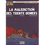 Blake et Mortimer, n 19 : La Maldiction des trente deniers (1re partie)par Jean Van Hamme