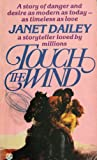 Touch the Wind (0006159249) by Janet Dailey