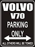 Parking only Sign - Parking only Volvo V70