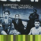 Paul Oakenfold Swordfish: >