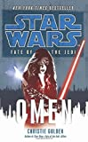 OMEN: STAR WARS FATE OF THE JEDI (0099542722) by CHRISTIE GOLDEN