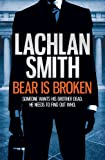 Bear is Broken (Leo Maxwell 1) (English Edition)