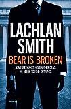 Bear is Broken (Leo Maxwell 1) (English Edition)
