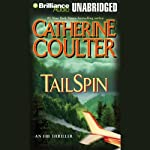 TailSpin: FBI Thriller #12 (       UNABRIDGED) by Catherine Coulter Narrated by Joyce Bean, Paul Costanzo