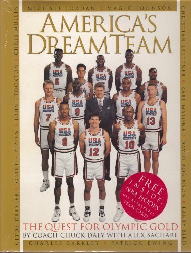 America's Dream Team: The 1992 USA Basketball Team, Daly, Chuck; Sachare, Alex