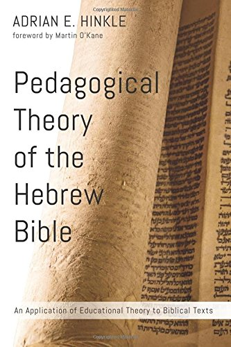 Pedagogical Theory of the Hebrew Bible