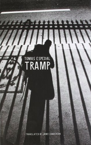Tramp: Or the Art of Living a Wild and Poetic Life (Seagull World Literature) by Tomas Espedal (2010-12-23)