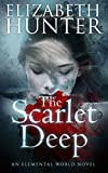 The Scarlet Deep: An Elemental World Novel
