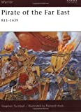 img - for Pirate of the Far East: 811-1639 (Warrior) book / textbook / text book