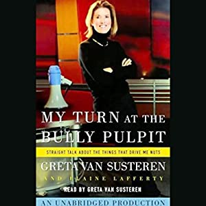 My Turn at the Bully Pulpit Hörbuch