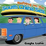 Rafting on the South China Sea | Gayla Luna