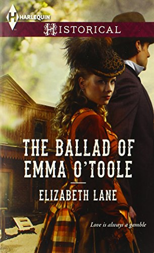 Image of The Ballad of Emma O'Toole (Harlequin Historical)