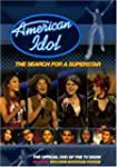 American Idol: The Search for a Super...